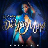 Do You Mind If I... Vol. 2