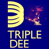 TRIPLE DEE RADIO SHOW WITH DAVID DUNNE &SPECIAL GUEST DJ TOMMY D FUNK (HACIENDA/NYC/DFUNK RECS)