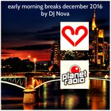 early morning breaks december 2016