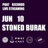 "POATcast "" V "" // 10 JUN // Stoned Burak"