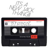Its A New Jack Thang
