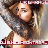 DJ B.Nice - Montreal - Deep, Tribal & Sexy 54 (UK Garage Deep House)