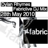 DYLAN RHYMES FABRIC LIVE DJ SET 28TH MAY 2010