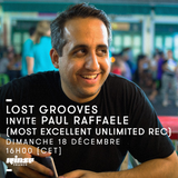 Lost Grooves Radio Show #22 Rinse Fr (special guest Paul Raffaele)