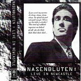 Nasenbluten - Live In Newcastle  Side A (Bloody Fist Records - 1996)
