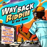 JAh FiYah - Way Back Riddim Mix 2014