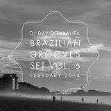 Brazilian Grooves Set Vol. 6 - February 2014