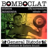 BOMBOCLAT #2 - General Bigode