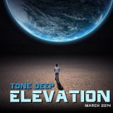 ELEVATION by Tone Deep (March 2014)