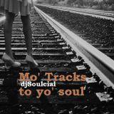 Mo' Tracks to yo' soul