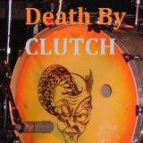 "Show 15. ~ ""Death By Clutch!"" (Tuesday April 19th 2011)"