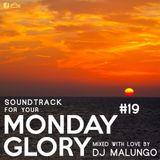 Monday Glory #19