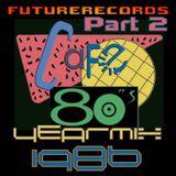 FutureRecords - Cafe 80s Yearmix 1986 Part 2