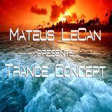 Mateus LeCan pres. Trance Concept 050 @ Trance-Energy Radio