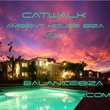 Catwalk Ambient House Ibiza I
