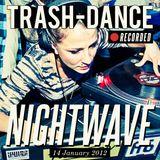 NIGHTWAVE live @ TRASH-DANCE