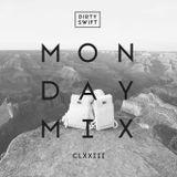 #MondayMix 173 #Mouv by @dirtyswift - 02.May.2016 (Live Mix)
