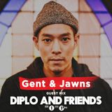 Gent & Jawns - Diplo and Friends (14.01.2018)