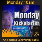 Monday Kickstarter - @CCRKickstarter - Curtis & Rob - 11/08/14 - Chelmsford Community Radio