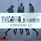 Saint Evo's Talking Drums Ep. 52 [Drums Radio Show]