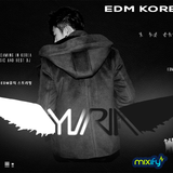 EDM KOREA :: episode 1 Yuria