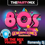 Generaciones Guatemala 80's Mix Parte II