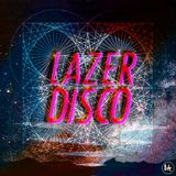 Lazer Disco is the way to go