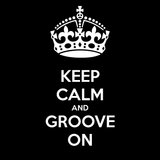 Keep Calm & Groove On with Mr VPoz