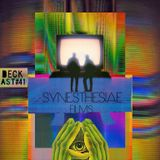 DECKast #41 x Synesthesiae Films