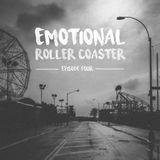 Emotional Roller Coaster - Episode 4