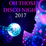 OH THOSE DISCO NIGHTS 2017 DELUXE VERSION