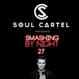 Soul Cartel - Smashing by Night #27