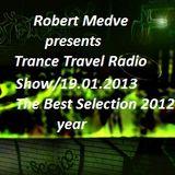 Robert Medve presents Trance Travel 19.01.2013/ep.21