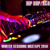 New Hip Hop/R&B Club Mixtape Winter Sessions 2014