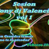Sesion tony dj Valencia vol 1