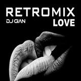 DJ Gian - Retromix Love (Section Love Mixes)