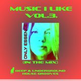 Music I Like Vol.3.