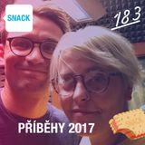 SNACK 183 - PRIBEHY 2017