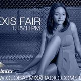 Alexis Fair - No Let Up - Global Mixx Radio 1/15/14