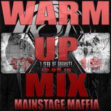 Mainstage Maffia -  1 year of Hardness warmup mix