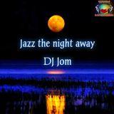 Jazz the Night Away
