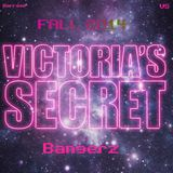 Victoria's Secret & Barrage Present : #VSBangerz Fall 2014