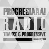 Progresiaaa! Radio # 005 (Mixed by DG) (2015) [BPM' 132]
