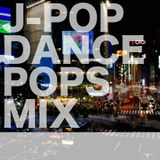 J-POP DANCE POPS MIX