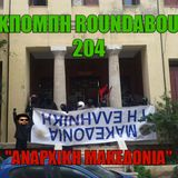 "Roundabout  204-""Αναρχική Μακεδονία"""
