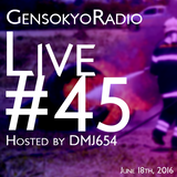 Gensokyo Radio Live #45, Hosted by DMJ654