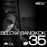 Deep Clicks Podcast #35 By Below Bangkok