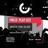 "Nightlife México - Press Play  (Episode 033 ""Balcazar @Morelia"" · Yubal Salgado Live)"