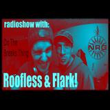 Roofless & Flark Do The Breaks Thing