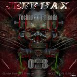 Jeff Hax Presents Techno 4.0 - Episode 038